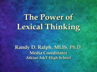 The Power of Lexical Thinking