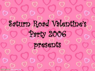 Saturn Road Valentine