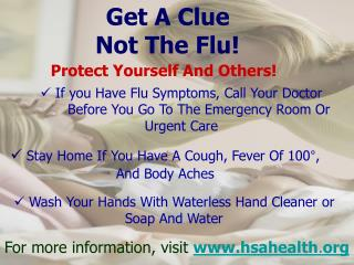 Get A Clue 	  Not The Flu!