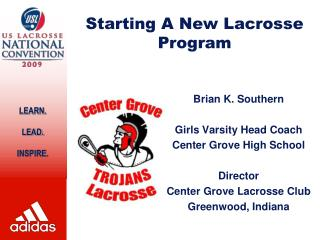 Starting A New Lacrosse Program