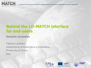 Behind the LO-MATCH interface for end-users
