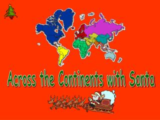 Across the Continents with Santa