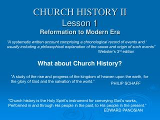 CHURCH HISTORY II Lesson 1 Reformation to Modern Era