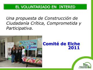 EL VOLUNTARIADO EN  INTERED