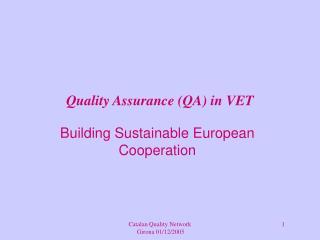 Quality Assurance (QA) in VET