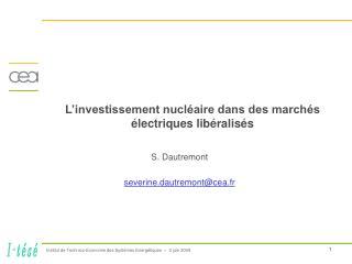 L'investissement nucléaire dans des marchés électriques libéralisés