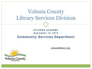 Volusia County  Library Services Division