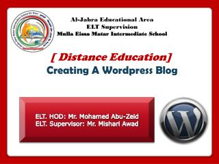 Al- Jahra  Educational Area ELT Supervision Mulla Eissa Matar  Intermediate School