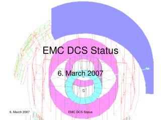 EMC DCS Status