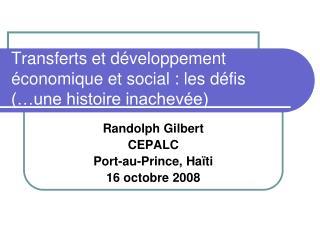 Transferts et développement économique et social : les défis  (…une histoire inachevée)