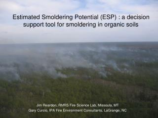 Estimated Smoldering Potential (ESP) : a decision support tool for smoldering in organic soils