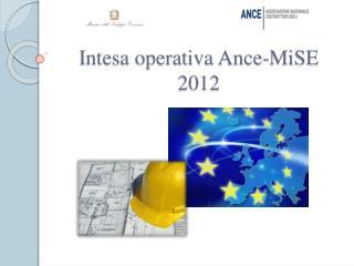 Intesa operativa Ance-MiSE 2012