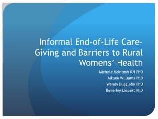 Informal End-of-Life Care-Giving and Barriers to Rural  Womens ' Health