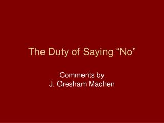 "The Duty of Saying ""No"""