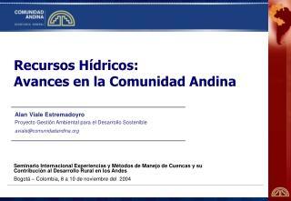 Recursos Hídricos: Avances en la Comunidad Andina