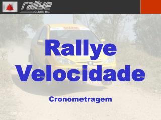 Rallye Velocidade Cronometragem