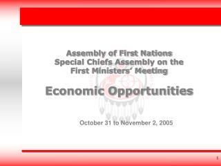 Assembly of First Nations  Special Chiefs Assembly on the  First Ministers' Meeting