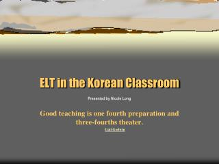 ELT in the Korean Classroom