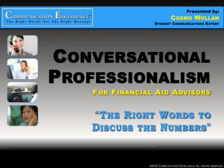 Conversational Professionalism For  Financial Aid Advisors