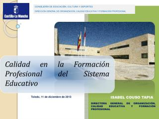 DIRECTORA GENERAL DE ORGANIZACIÓN, CALIDAD EDUCATIVA Y FORMACIÓN PROFESIONAL