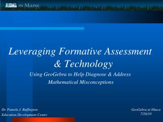 Leveraging Formative Assessment & Technology Using GeoGebra to Help Diagnose & Address