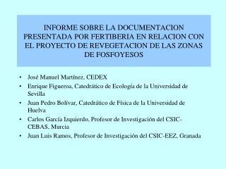 Jos� Manuel Mart�nez, CEDEX Enrique Figueroa, Catedr�tico de Ecolog�a de la Universidad de Sevilla