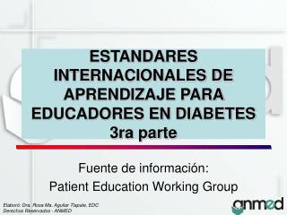 ESTANDARES INTERNACIONALES DE APRENDIZAJE PARA EDUCADORES EN DIABETES 3ra parte