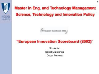 """European Innovation Scoreboard (2002) """