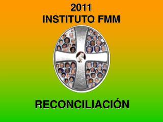 2011 INSTITUTO FMM