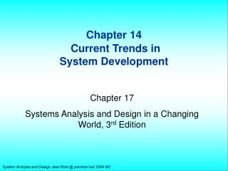 Chapter 14 Current Trends in  System Development