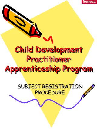 Child Development Practitioner Apprenticeship Program