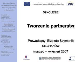 Regionalny Ośrodek  Europejskiego Funduszu  Społecznego (RO EFS)  w Ciechanowie