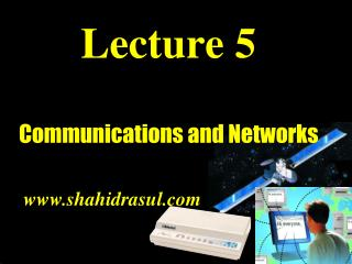 Lecture 5 Communications and Networks
