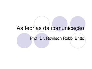 As teorias da comunica  o
