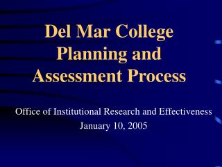 Del Mar College Planning and Assessment Process