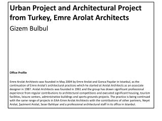 Urban Project  and Architectural  Project  from Turkey , Emre  Arolat Architects Gizem  Bulbul