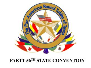 PARTT 56 TH  STATE CONVENTION