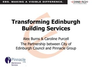 Transforming Edinburgh Building Services