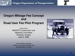 Road User Fee Task Force Legislative Mandate: