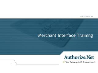 Merchant Interface Training