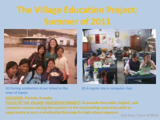 The Village Education Project: Summer of 2011