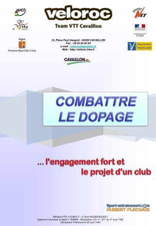 19, Place Paul Gauguin / 84300 CAVAILLON Fax.: 09 55 60 92 84 e-mail:  veloroc@wanadoo.fr