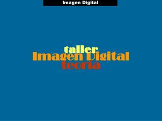 Imagen Digital teoría