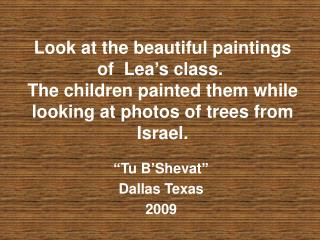 """Tu B'Shevat"" Dallas Texas 2009"