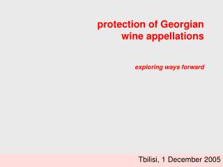 protection of Georgian wine appellations exploring ways forward