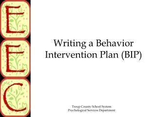 Writing a Behavior Intervention Plan (BIP)