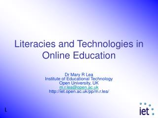 Literacies and Technologies in Online Education