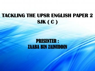 SECTION C  ENGLISH UPSR PAPER 2  SJK(C)