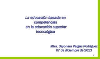 La educación basada en competencias  en la educación superior tecnológica