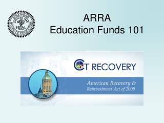 ARRA Education Funds 101